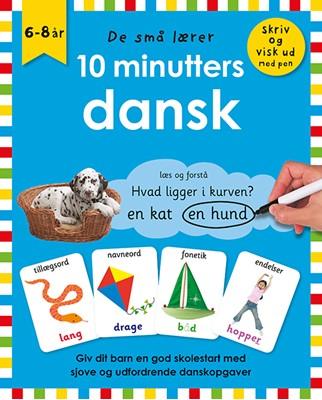 De små lærer - Skriv og visk ud - 10 minutters dansk  9788741509570