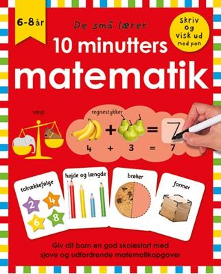 De små lærer - Skriv og visk ud - 10 minutters matematik  9788741509587