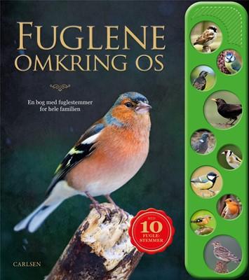 Fuglene omkring os - En bog med fuglestemmer for hele familien  9788711980187
