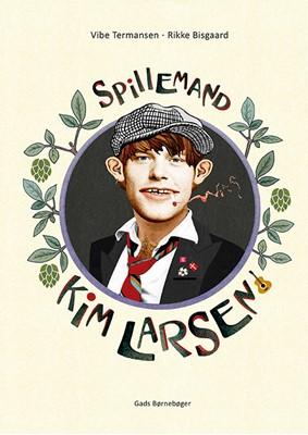 Spillemand – Kim Larsen Vibe Termansen 9788762733756
