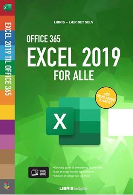 Excel 2019 for alle - Office 365 M. Nielsen 9788778539830