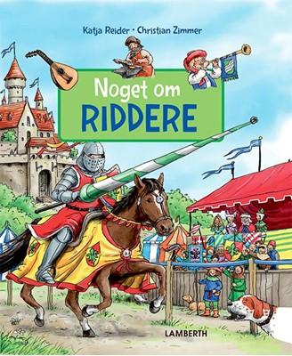 Noget om riddere Katja Reider 9788772240978