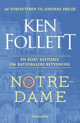 Notre-Dame Ken Follett 9788702298925