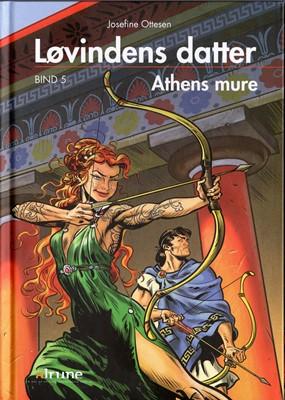 Løvindens datter, bind 5. Athens mure lydbog Josefine Ottesen 9788793892064