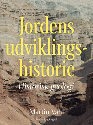 Jordens udviklingshistorie. Historisk geologi Martin Vahl 9788726011395