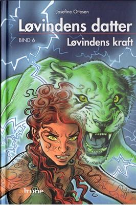 Løvindens datter, bind 6. Løvindens kraft lydbog Josefine Ottesen 9788793892071