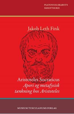 Aristoteles Socraticus Jakob Leth Fink 9788763546591