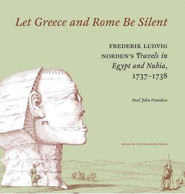 Let Greece and Rome Be Silent Paul John Frandsen 9788763546386
