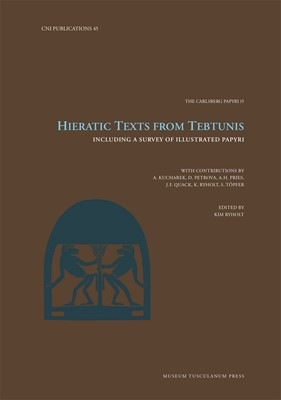 Hieratic Texts from Tebtunis Kim Ryholt 9788763546768
