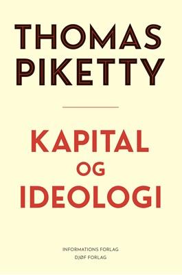 Kapital og ideologi Thomas Piketty 9788793772229