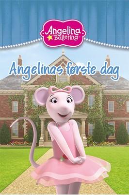 Angelinas første dag Katharine Holabir 9788770450164