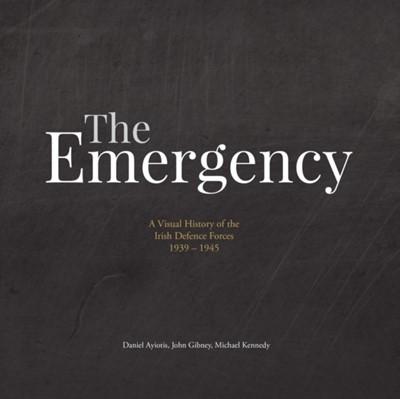 EMERGENCY AN ILLUSTRATED HISTORY DAMIEL AYLOTIS 9781916137530
