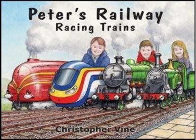 Peter's Railway - Racing Trains Christopher Vine 9781908897091