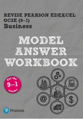 Pearson REVISE Edexcel GCSE (9-1) Business Model Answer Workbook Helen Coupland-Smith 9781292296661