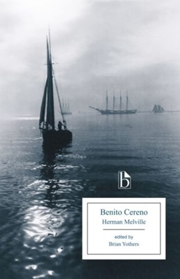 Benito Cereno Herman Melville 9781554813094