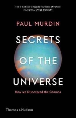 Secrets of the Universe Paul Murdin 9780500295199
