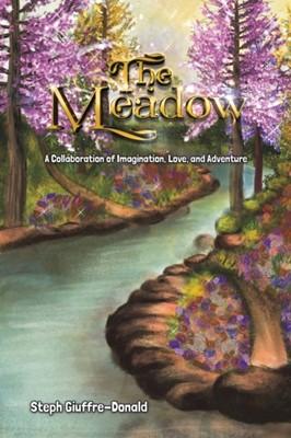 The Meadow STEP GIUFFRE-DONALD, Steph Giuffre-Donald 9781643785141