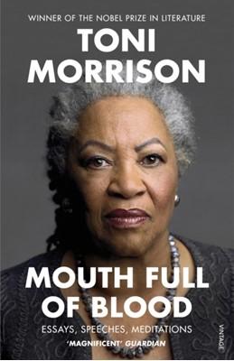 Mouth Full of Blood Toni Morrison 9781529110883