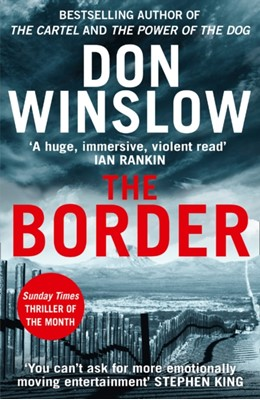 The Border Don Winslow 9780008336424