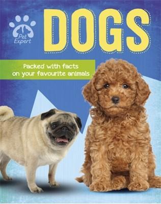 Pet Expert: Dogs Gemma Barder 9781526308603