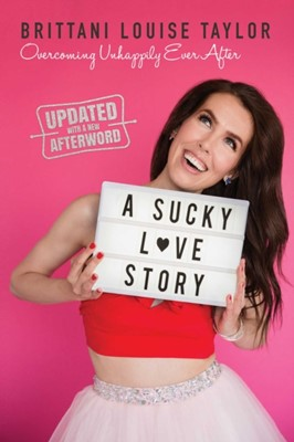 A Sucky Love Story Brittani Louise Taylor 9781642932881