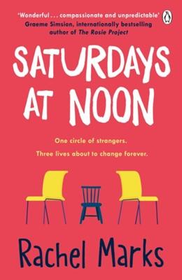 Saturdays at Noon Rachel Marks, Rachel Marks-Jones 9781405940078