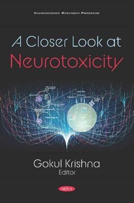 A Closer Look at Neurotoxicity  9781536165913