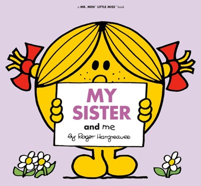 My Sister and Me Roger Hargreaves 9780593094174