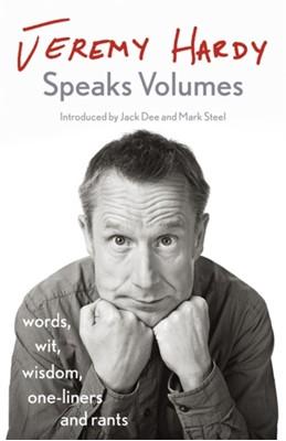 Jeremy Hardy Speaks Volumes Jeremy Hardy 9781529300352