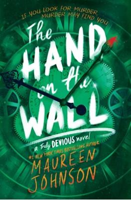 The Hand on the Wall Maureen Johnson 9780062338112
