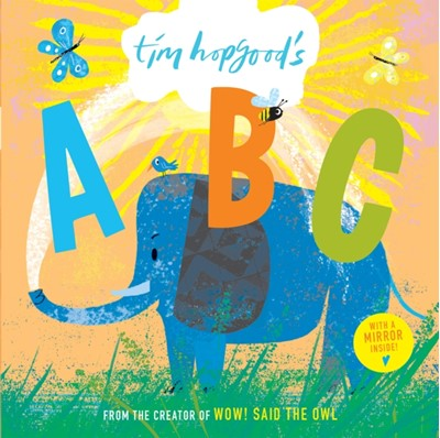 Tim Hopgood's ABC Board Book Tim Hopgood 9780192772527