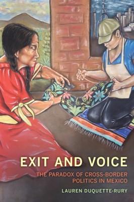 Exit and Voice Lauren Duquette-Rury 9780520321960