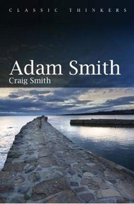 Adam Smith Craig Allen Smith, Craig Allen (North Carolina State University) Smith, Craig Smith 9781509518234