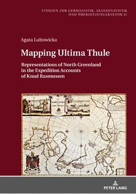 Mapping Ultima Thule Agata Lubowicka 9783631797648