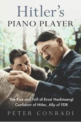Hitler's Piano Player Peter Conradi 9780715654019