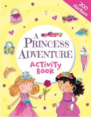 A Princess Adventure Activity Book Heather (Illustrator) Heyworth 9781838572709