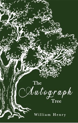 The Autograph Tree William Henry 9781781176399