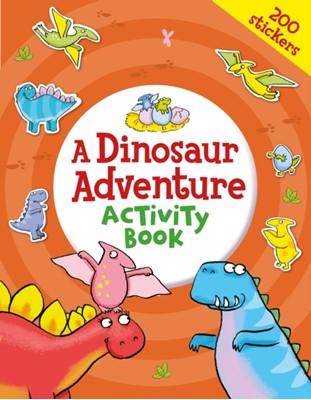 A Dinosaur Adventure Activity Book Kate (Illustrator) Daubney 9781838572686