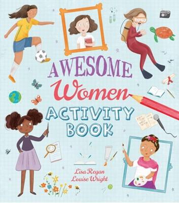 Awesome Women Activity Book Lisa Regan 9781789508154