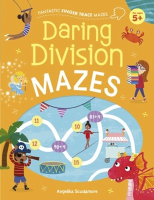 Fantastic Finger Trace Mazes: Daring Division Mazes Catherine Casey 9781838571399