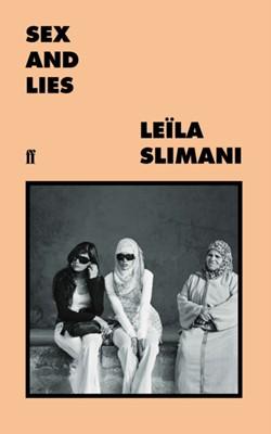 Sex and Lies Leila Slimani 9780571355037