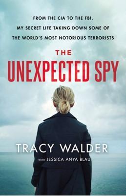 The Unexpected Spy Jessica Anya Blau, Tracy Walder 9781250230980