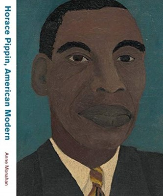 Horace Pippin, American Modern Anne Monahan 9780300243307