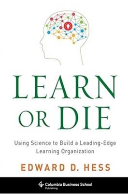 Learn or Die Edward D. Hess 9780231170253