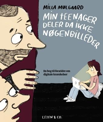 Min teenager deler da ikke nøgenbilleder Milla Mølgaard 9788793532168