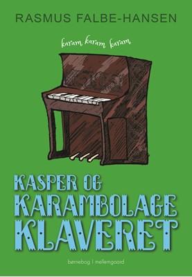 Kasper og karambolageklaveret  Rasmus  Falbe-Hansen 9788772189130