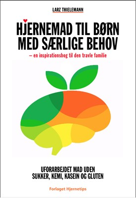 Hjernemad til børn med særlige behov Larz Thielemann 9788798979487