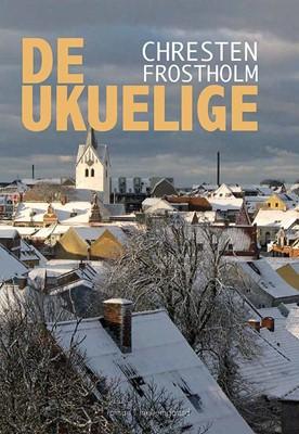 De ukuelige Chresten Frostholm 9788772187563