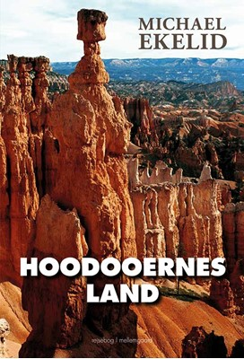 Hoodooernes land Michael Ekelid 9788772185859