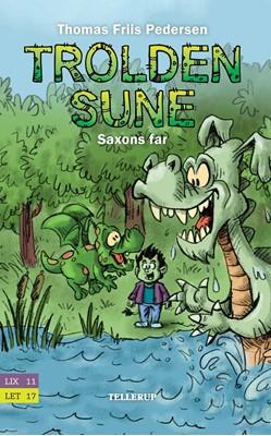 Trolden Sune #3: Saxons far Thomas Friis Pedersen 9788758838366